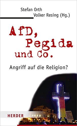AfD, Pegida und Co.: Angriff auf die Religion?