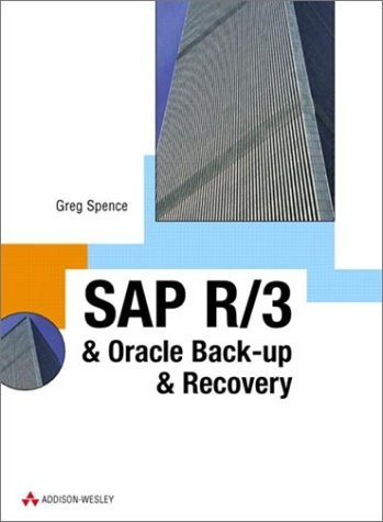 SAP R/3 and Oracle Backup and Recovery by Mr Greg Spence (28-Jun-1999) Hardcover par Mr Greg Spence