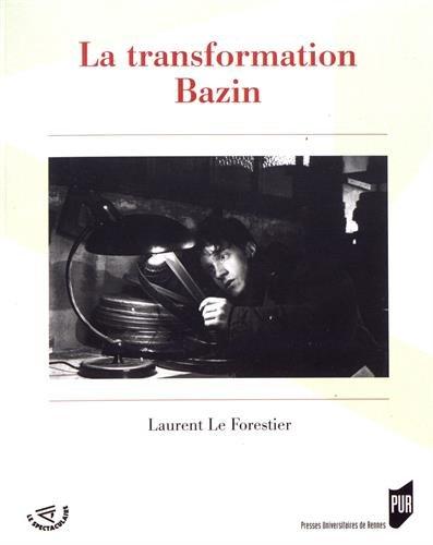 La transformation Bazin