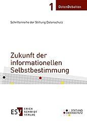 Zukunft der informationellen Selbstbestimmung