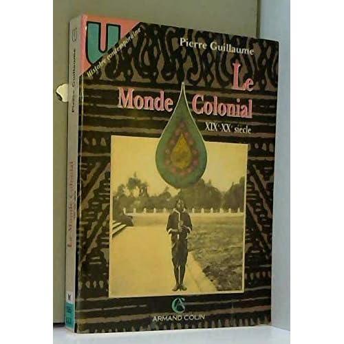 Le monde colonial, XIXe-XXe siècle
