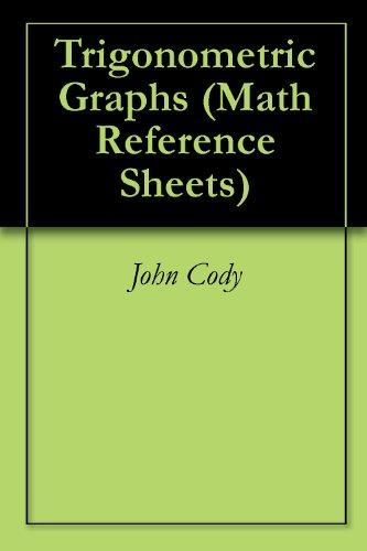 Trigonometric Graphs (Math Reference Sheets) (English Edition)