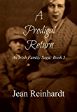 A Prodigal Return (An Irish Family Saga Book 5)