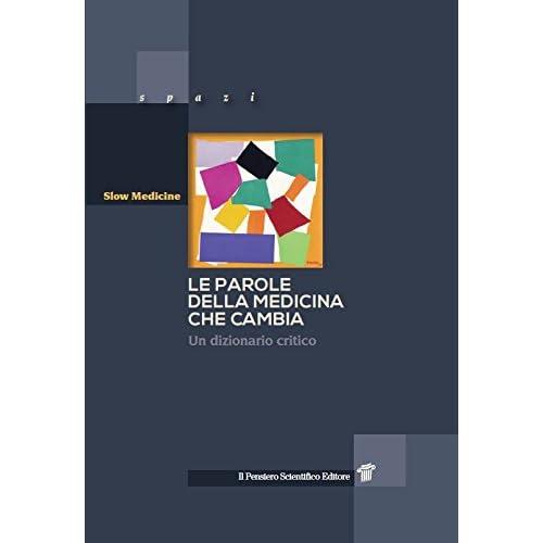 Le Parole Della Medicina Che Cambia. Un Dizionario Critico