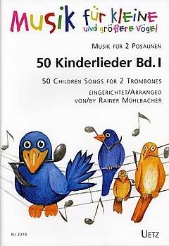 50 KINDERLIEDER 1 - arrangiert für zwei Posaunen [Noten / Sheetmusic]