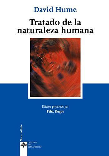 Tratado de la naturaleza humana (Clásicos - Clásicos Del Pensamiento)