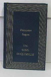"""Afficher """"Un Sang d'aquarelle"""""""