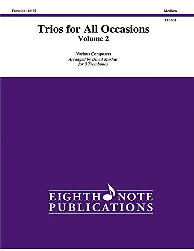 Trios for All Occasions, Vol 2: 3 Trombones, Score & Parts (Eighth Note Publications)