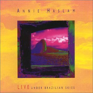 live-under-brazilian-skies-by-annie-haslam-2000-04-25