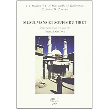 Musulmans Et Soufis Du Tibet