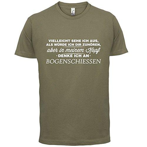 Vielleicht sehe ich aus als würde ich dir zuhören aber in meinem Kopf denke ich an Bogenschießen - Herren T-Shirt - 13 Farben Khaki