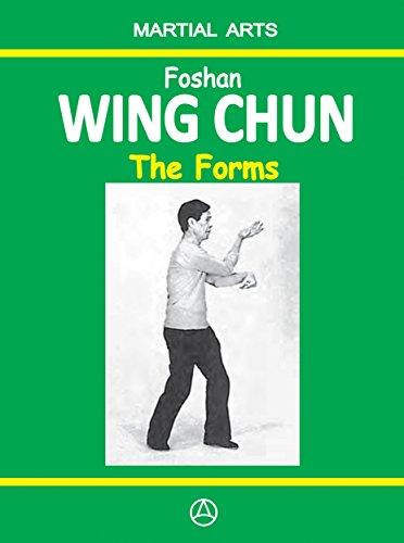 Foshan Wing Chun - The Forms (English Edition) por Igor Dudukchan