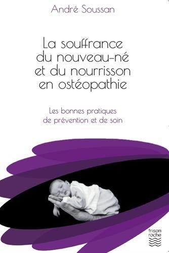La souffrance du nouveau-né et du nourrisson en ostéopathie