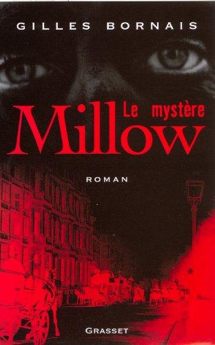 Le mystère Millow - Gilles Bornais