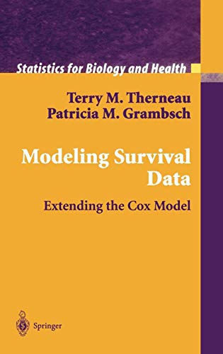 Modeling Survival Data: Extending the Cox Model (Statistics for Biology and Health)