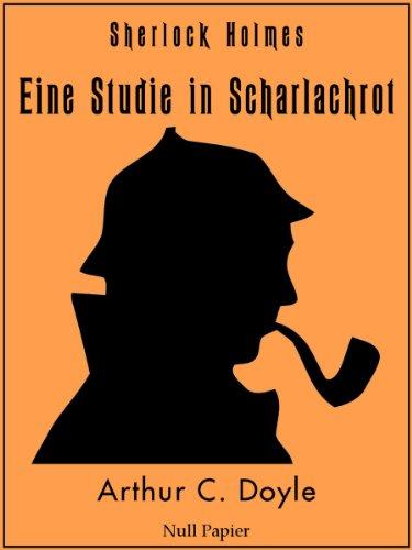 Sherlock Holmes – Eine Studie in Scharlachrot: Vollständige & Illustrierte Fassung (HD) (Sherlock Holmes bei Null Papier 6)