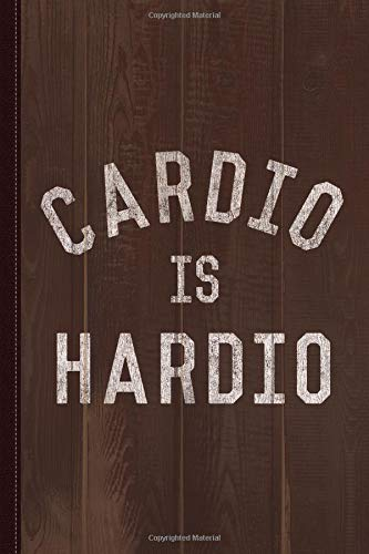 Cardio is Hardio Journal Notebook: Blank Lined Ruled For Writing 6x9 120 Pages por Flippin Sweet Books