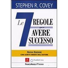 Le sette regole per avere successo (The 7 habits of highly effective people)