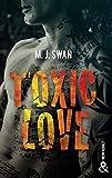 Toxic Love : Sombrez dans l'univers intense des gangs de motards (&H)