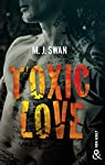 Toxic Love : Sombrez dans l'univers intense des gangs de motards par Swan