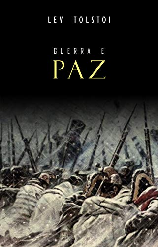 Guerra e Paz (Portuguese Edition) eBook: Tolstoi, Lev: Amazon.es ...
