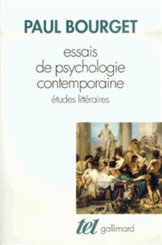 Essais de psychologie contemporaine: Études littéraires