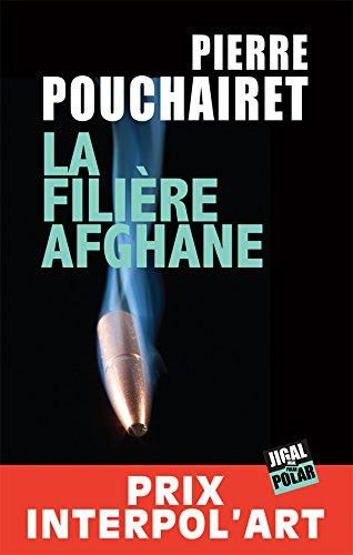La filire afghane