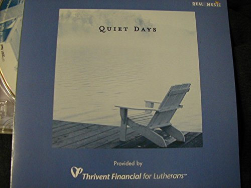 Quiet Days[Thrivent Financial for Lutherans] by Hilary Stagg