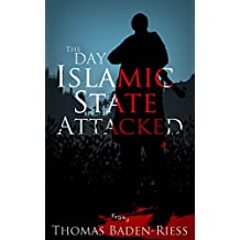 The Day Islamic State Attacked: The Terrorist Attack on the English City of Bath