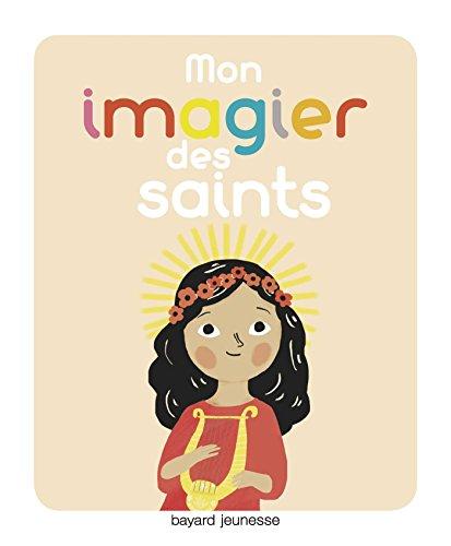 Mon imagier des saints