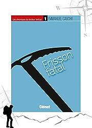 Les chroniques du Docteur Vertical T01 : Frisson fatal