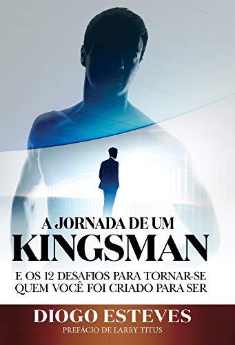 A Jornada De Um Kingsman