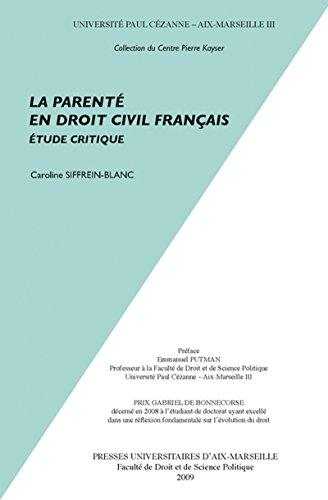 Livre gratuits en ligne La parenté en droit civil français: Étude critique epub pdf