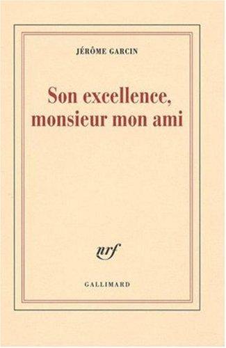 """<a href=""""/node/8064"""">Son excellence, monsieur mon ami</a>"""