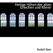 Heilige Haphen Der Alten Griechen Und Rapmer (Large Print Edheilige Haphen Der Alten Griechen Und Rapmer Ition)