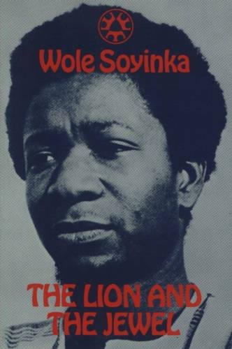 The Lion and the Jewel (Three Crowns Books) por Wole Soyinka