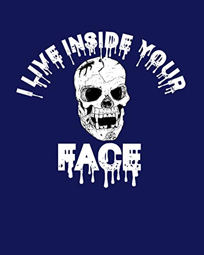 Haunted Hayride Ideen - I Live Inside Your Face: Blank