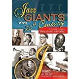 Jazz Giants Of The 20th Century [2007] [DVD]