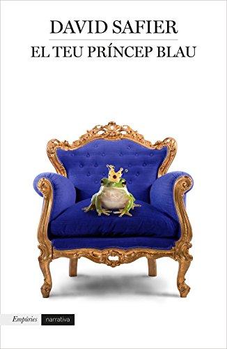 El teu príncep blau (Catalan Edition) por David Safier