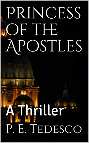 Descargar U Torrents Princess of the Apostles: A Thriller Torrent PDF
