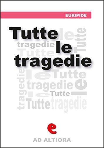 Tutte le Tragedie (Ad Altiora)