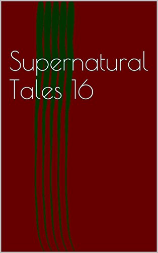 Supernatural Tales 16 (English Edition)