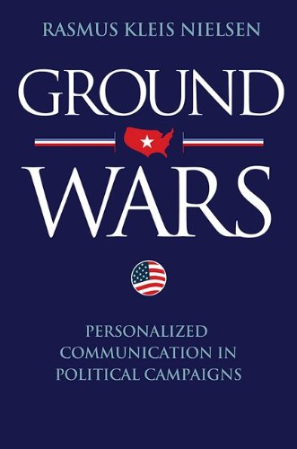 Ground Wars: Personalized Communication in Political Campaigns