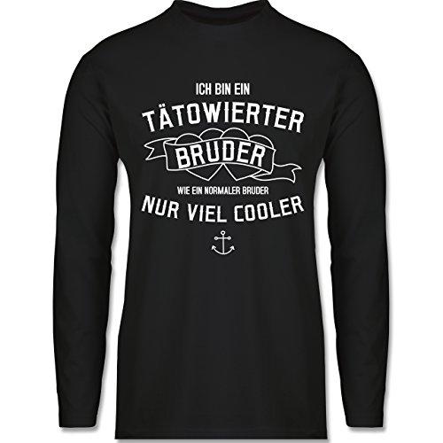 Shirtracer Bruder & Onkel - Ich Bin ein Tätowierter Bruder - Herren Langarmshirt Schwarz