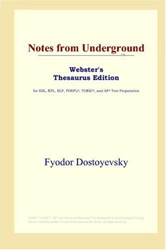 Notes from Underground (Webster's Thesaurus Edition)