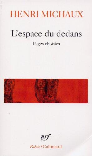 L'Espace du dedans : Pages choisies, 1927-1959