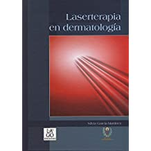 Laserterapia en dermatología/ Laser Therapy in Dermatology