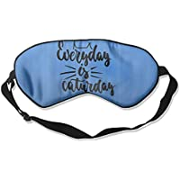 Everyday Is Caturday 99% Eyeshade Blinders Sleeping Eye Patch Eye Mask Blindfold For Travel Insomnia Meditation preisvergleich bei billige-tabletten.eu