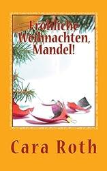 Fröhliche Weihnachten, Mandel! (Kommissar Mandel ermittelt)