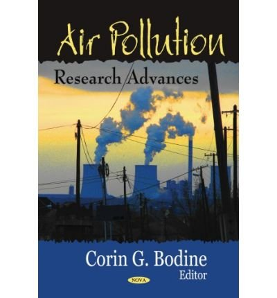 [(Air Pollution Research Advances)] [ Edited by Corin G. Bodine ] [November, 2007]